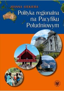Polityka regionalna na Pacyfiku Południowym