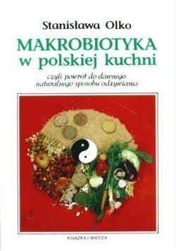 Makrobiotyka w polskiej kuchni