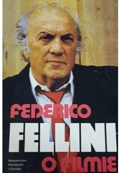 Fellini o filmie