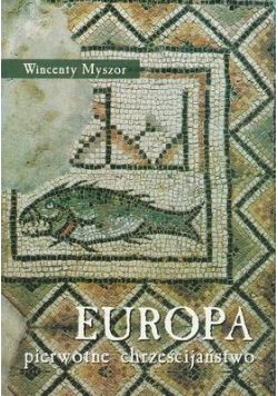 Europa pierwotne chrześcijaństwo