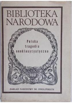 Polska tragedia neoklasycystyczna