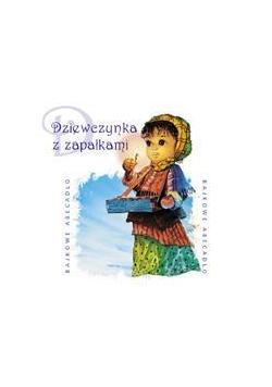 Bajkowe Abecadło - Dziewczynka z zapałkami