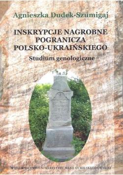 Inskrypcje nagrobne pogranicza polsko-ukraińskiego