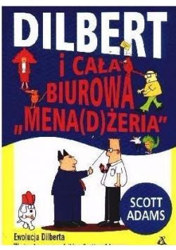 Dilbert i cała biurowa Menadżeria