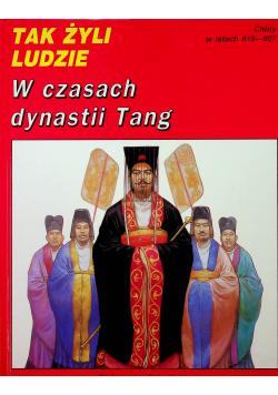 Tak żyli ludzie W czasach dynastii Tang
