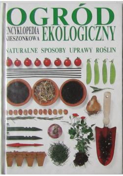 Ogród ekologiczny encyklopedia kieszonkowa