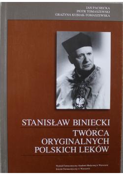 Stanisław Biniecki Twórca oryginalnych polskich leków
