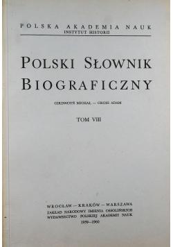Polski Słownik Biograficzny Tom VIII