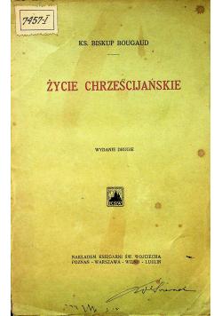 Życie Chrześcijańskie  1925 r