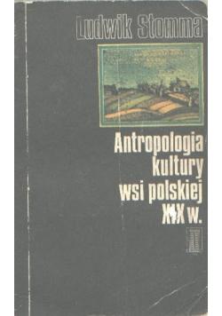 Antropologia kultury wsi polskiej XIX wieku