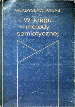 W kręgu metody semiotycznej