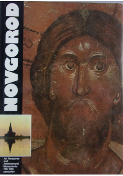 Novgorod Art Treasures and Architectural Monuments 11th  18th centuries