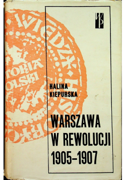 Warszawa w rewolucji 1905  1907
