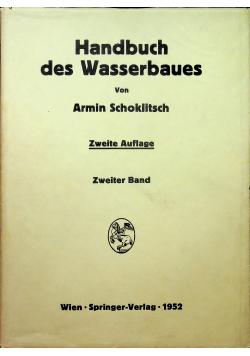 Handbuch des Wasserbaues Zweiter Band