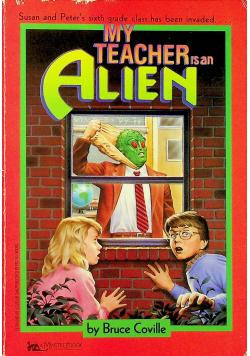 My teachers an alien