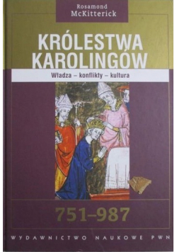 Królestwa Karolingów 751 987