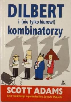 Dilbert i nie tylko biurowi kombinatorzy
