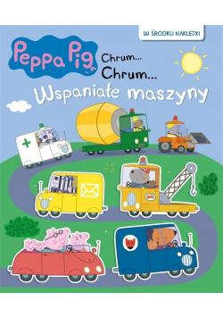 Świnka Peppa Chrum Chrum 62 Wspaniałe maszyny