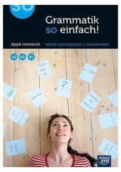J. Niemiecki Grammatik so einfach! A1, A2, B1 NE