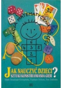 Jak nauczyć dzieci sztuki konstruowania gier