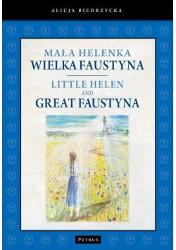 Mała Helenka Wielka Faustyna