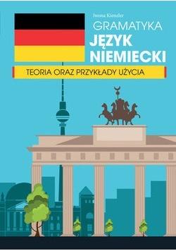 Gramatyka język niemiecki teoria oraz przykłady użycia