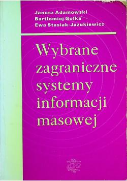 Wybrane zagraniczne systemy informacji masowej