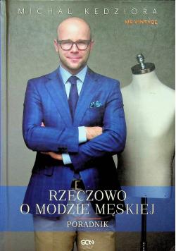 Rzeczowo o modzie męskiej Poradnik