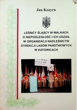 Leśnicy śląscy w walkach o niepodległość