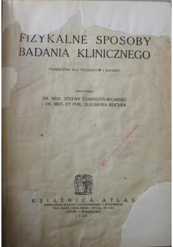 Fizykalne sposoby badania klinicznego 1929 r.