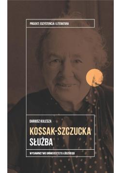 Zofia Kossak-Szczucka. Służba