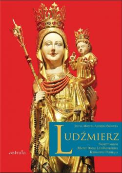 Ludźmierz. Sanktuarium Matki Bożej...