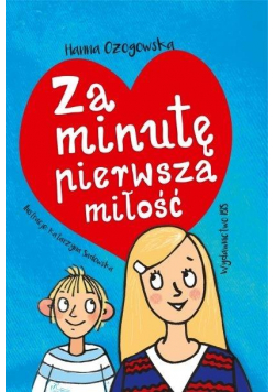 Za minutę pierwsza miłość