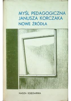 Myśl pedagogiczna Janusza Korczaka Nowe źródła