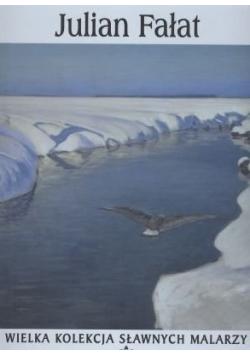 Wielka kolekcja sławnych malarzy Julian Fałat