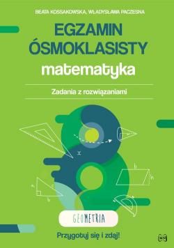 Egzamin ósmoklasisty Matematyka Zadania z rozwiązaniami Geometria