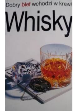 Dobry blef wchodzi w krew Whisky