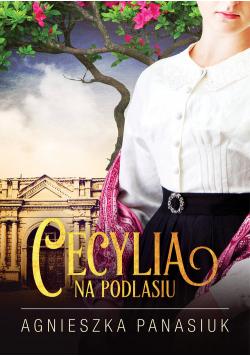 Na Podlasiu Cecylia