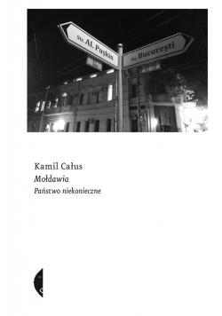 Mołdawia. Państwo niekonieczne