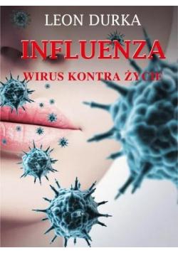 Influenza. Wirus kontra życie