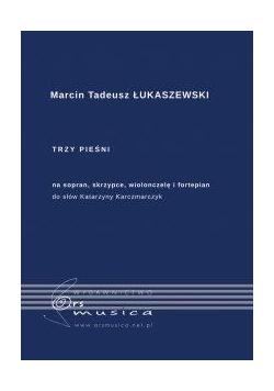 Trzy pieśni na sopran, skrzypce, wiolonczelę..