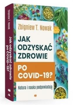 Jak odzyskać zdrowie po COVID-19?