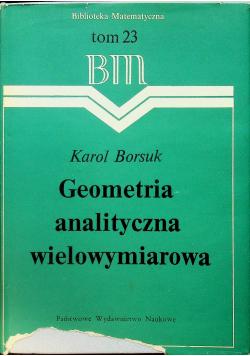 Geometria analityczna wielowymiarowa tom 23