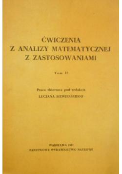 Ćwiczenia z analizy matematycznej z zastosowaniami Tom II