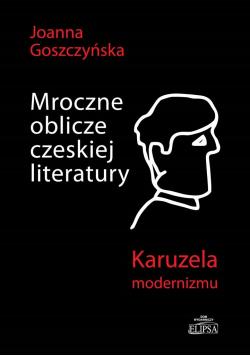 Mroczne oblicze czeskiej literatury