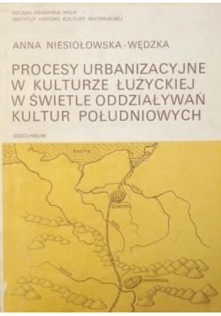 Procesy urbanizacyjne w kulturze łużyckiej w świetle oddziaływań kultur południowych