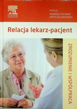 Relacja lekarz  pacjent Zrozumienie i współczucie