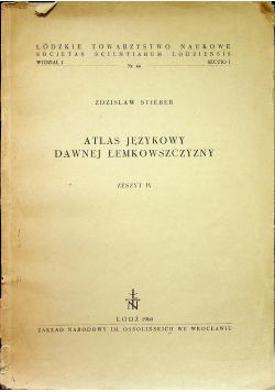 Atlas językowy dawnej Łemkowszczyzny Zeszyt IV