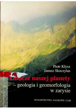 Oblicze nasze planety geologia i geomorfologia w zarysie