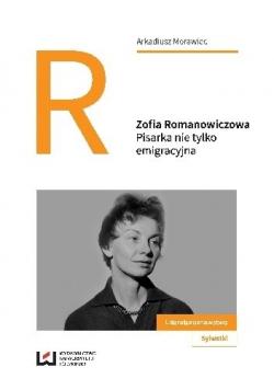 Zofia Romanowiczowa Pisarka nie tylko emigracyjna